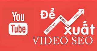 cach an de xuat video tren youtube