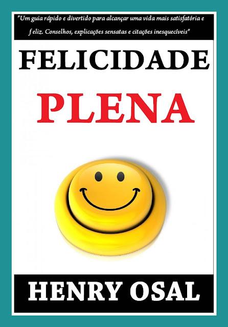 Felicidade Plena - Henry Osal
