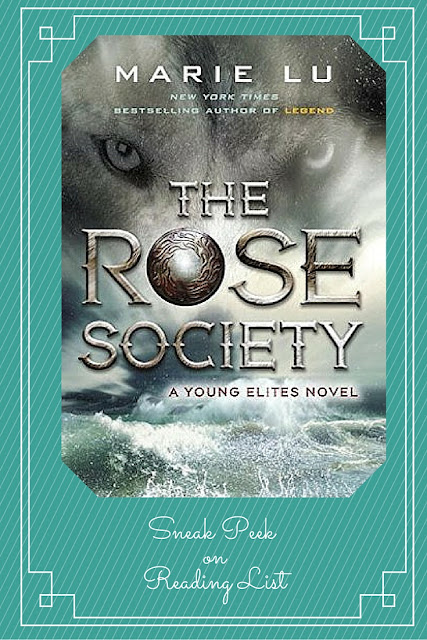 The Rose Society by Marie Lu   A Sneak Peek on Reading List