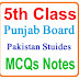 5th Class Chapter Wise Pakistan Studies Past Papers MCQs