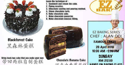 Black forest cake and Chocolate banana cake hands on baking class(黑森林蛋糕,巧克力香蕉蛋糕 亲手做烘焙班)