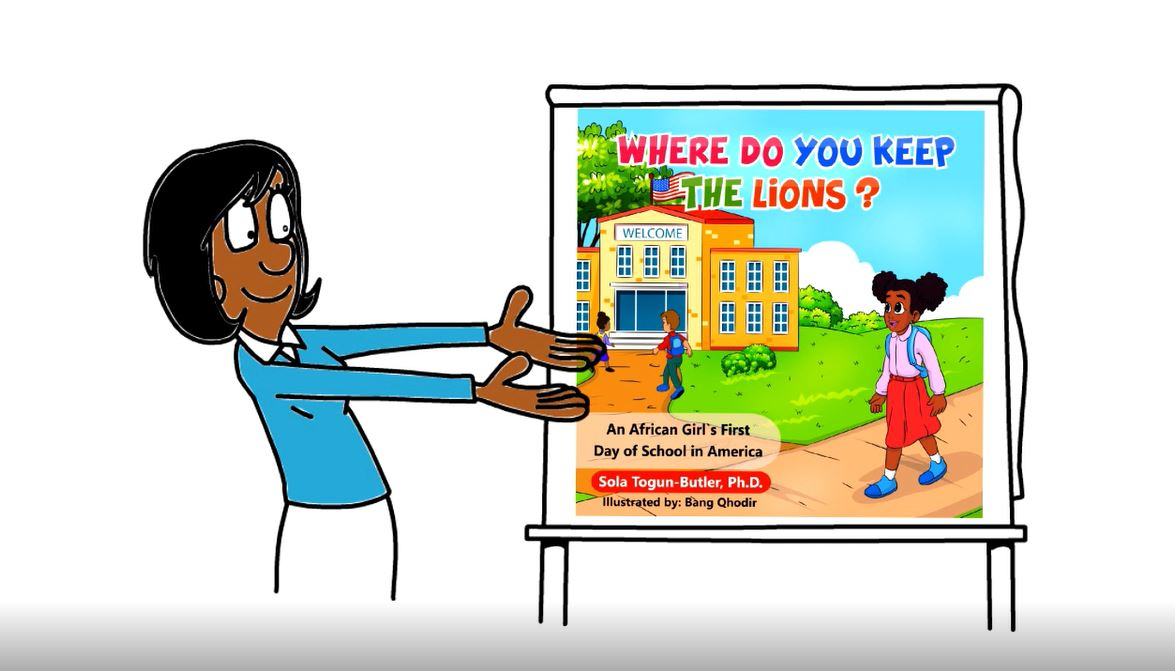 Where Do You Keep The Lions? An African Girl's First Day of School in America