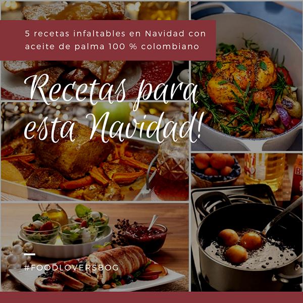 recetas-Navidad-aceite-palma-colombiano
