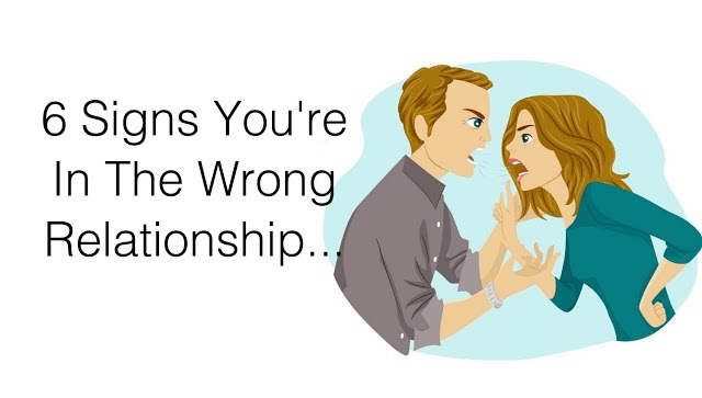 6 Signs You're In The Wrong Relationship