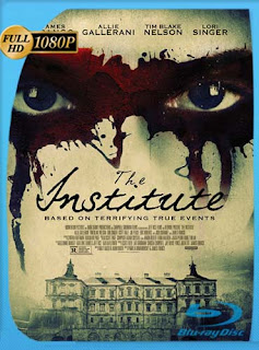 The Institute (2017) HD [1080p] Latino [GoogleDrive] SilvestreHD