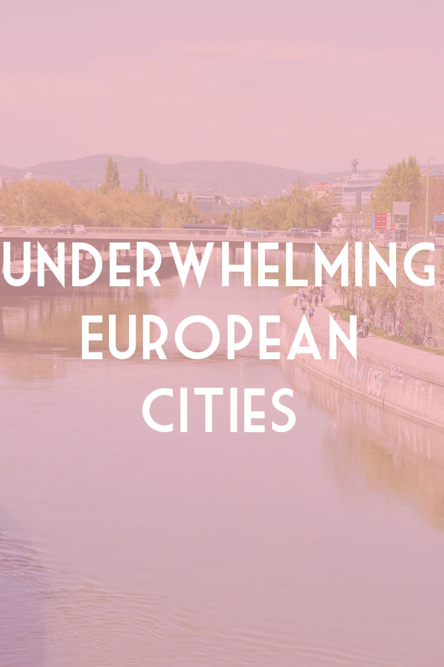 Underwhelming European Cities