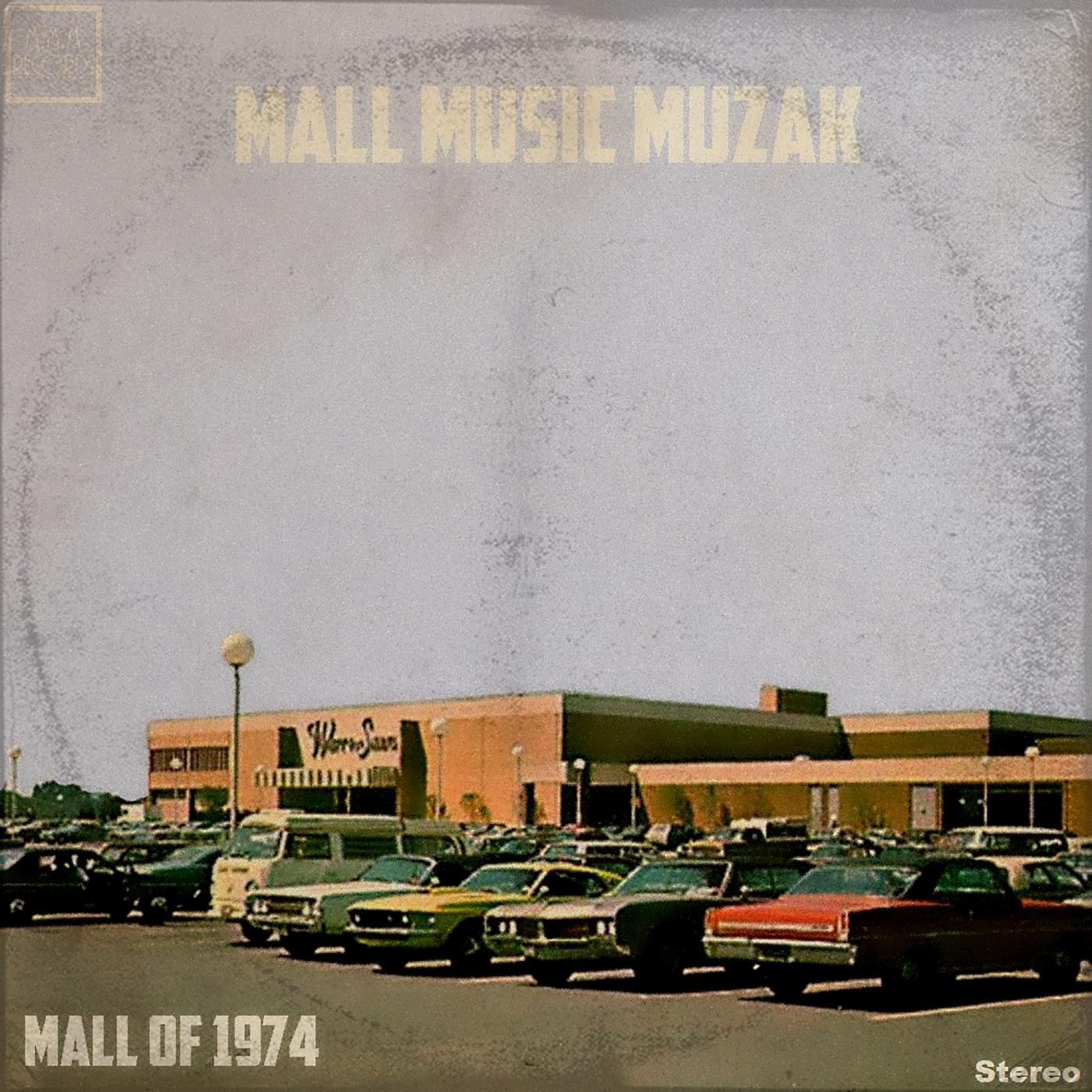 History's Dumpster: Mall Of 1974 by Mall Music Muzak