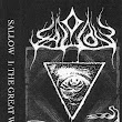 Sallow - I: The Great Work & II: Corpses & Ruins