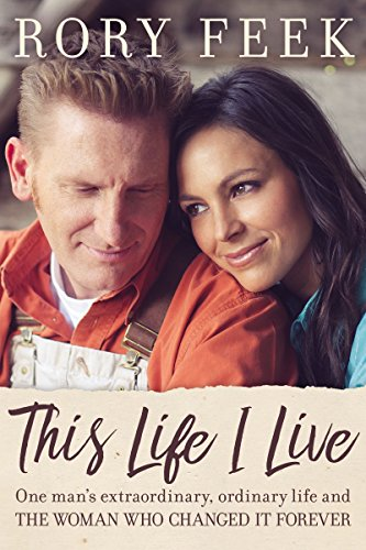 A New Book: This Life I Live By Rory Feek