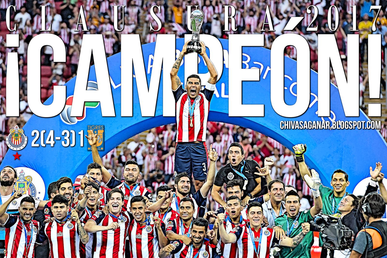 Liga MX : CD Guadalajara 2(4-3)1 CF Tigres UANL - Clausura 2017 - Final/Vuelta.