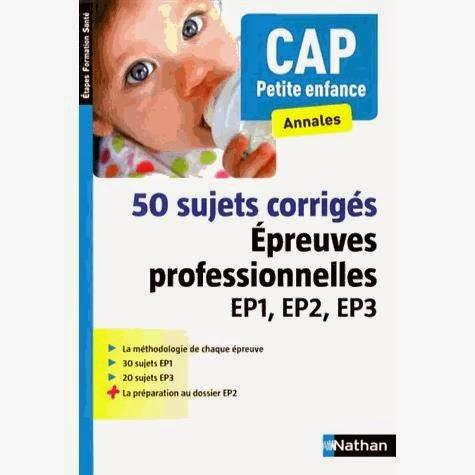 EP2 Le dossier professionnel Pour réviser le CAP petite enfance