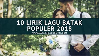 10 Lirik Lagu Batak Populer 2018