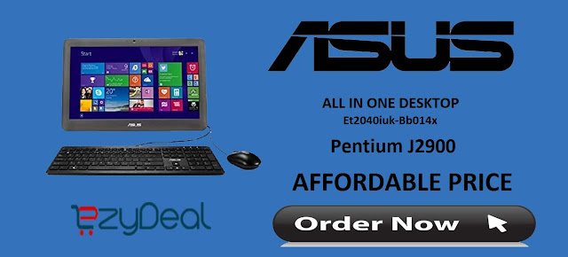 http://www.ezydeal.net/product/Asus-All-In-One-Desktop-Et2040iuk-Bb014x-Pentium-J2900-2gb-Ram-500gb-Hdd-Win10-product-27547.html