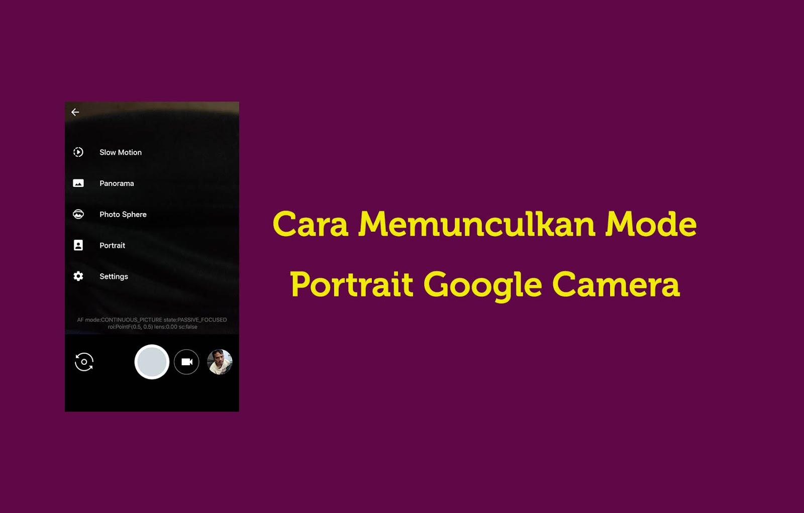 Cara Memunculkan Mode Portrait google camera