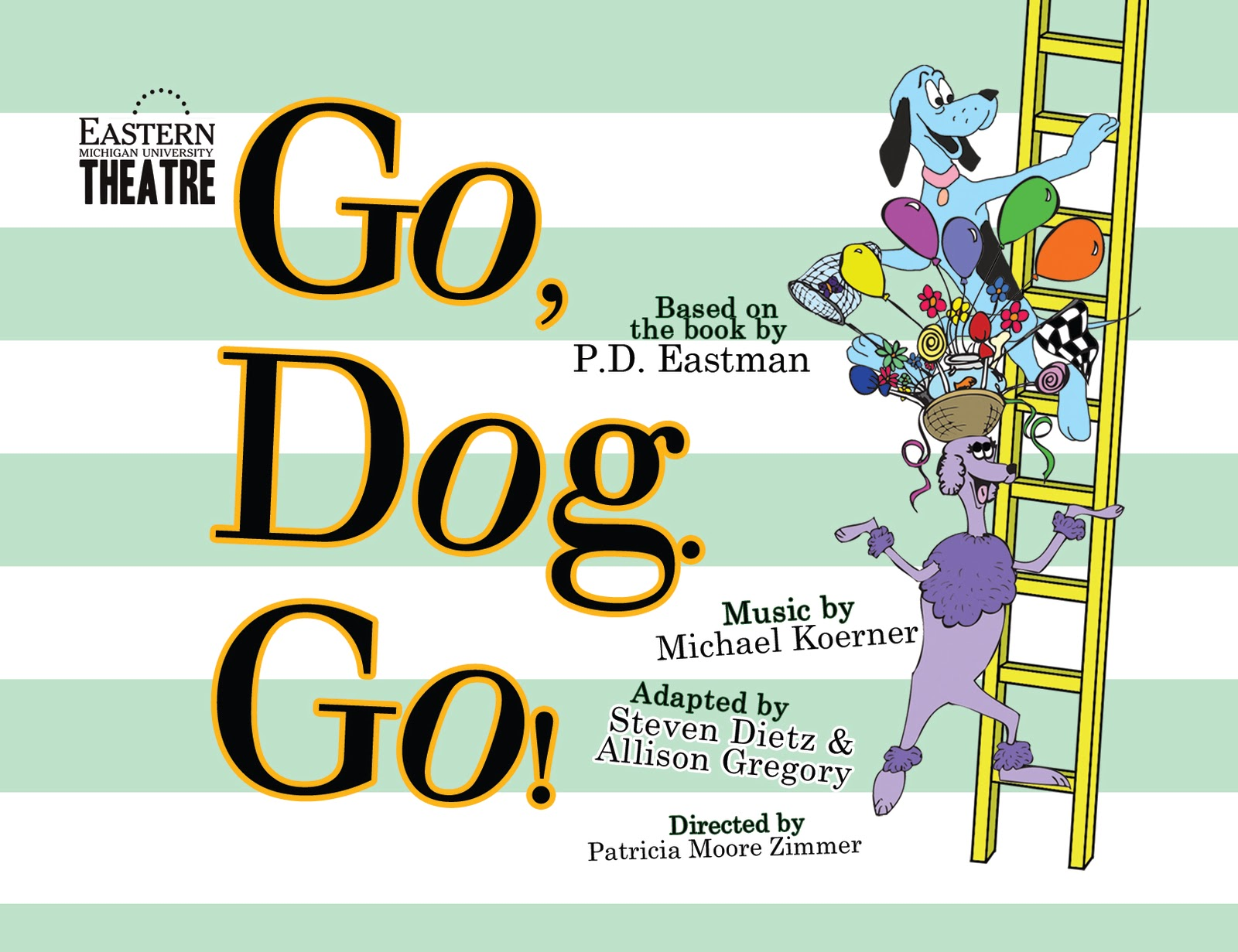 Emu Theatre Five Reasons To See Go Dog Go