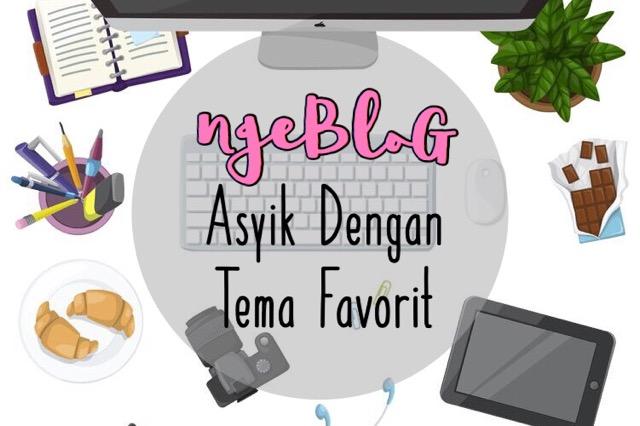 tips menentukan tema atau topik blog