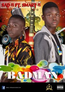 Hausa hip hop music :::  Sad B – Badman Ft. Smart B