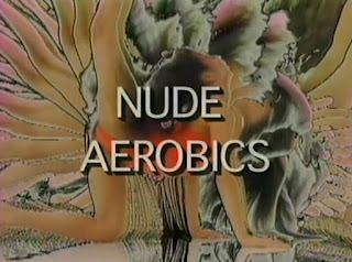 Totally Nude Aerobics.