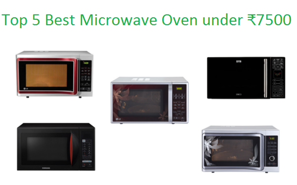 Top 5 Best Microwave Oven Under ₹7500 In India 2018 I M
