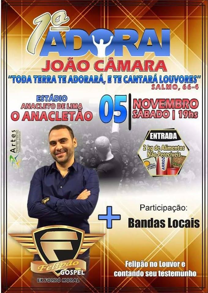 1°adorai João Câmara: Com Felipão ex forro moral e banda, próximo sabado(05/11) no estadio Anacletão; entrada, 2 quilos de alimentos não perecível,participação Banda Viva.