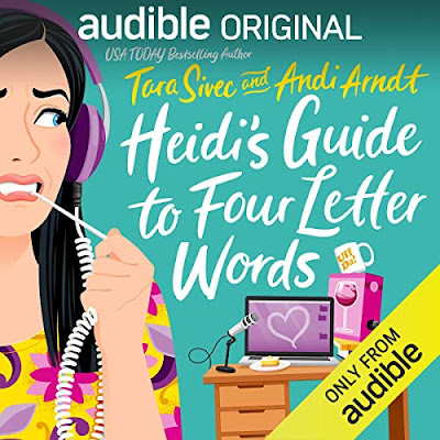 Audiobook Review: Heidi's Guide to Four Letter Words by Tara Sivec and Andi Arndt | About That Story