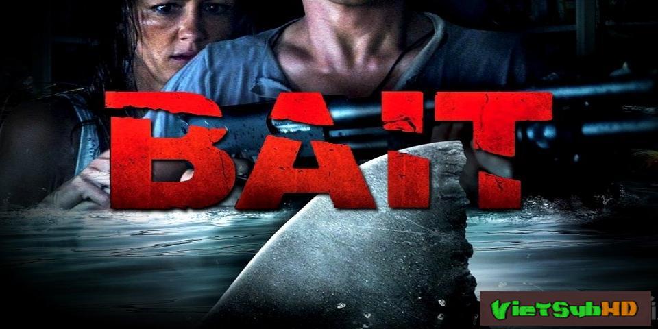 Phim Bẫy Cá Mập VietSub HD | Bait 2012