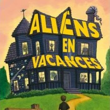 Aliens en vacances, tome 1 de Clete Barrett Smith