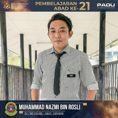 Guru Adiwira PAK21: Cikgu Muhammad Nazmi bin Rosli [SK Long Sukang, Lawas, Sarawak]