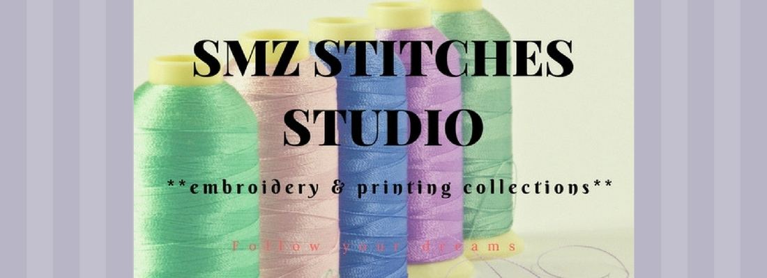 SMZ Stitches Studio *Embroidery & Craft Collections*