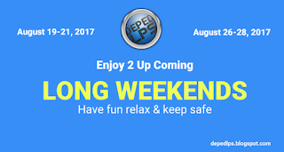 Enjoy 2 upcoming long weekends August 19-21 & 26-28, 2017