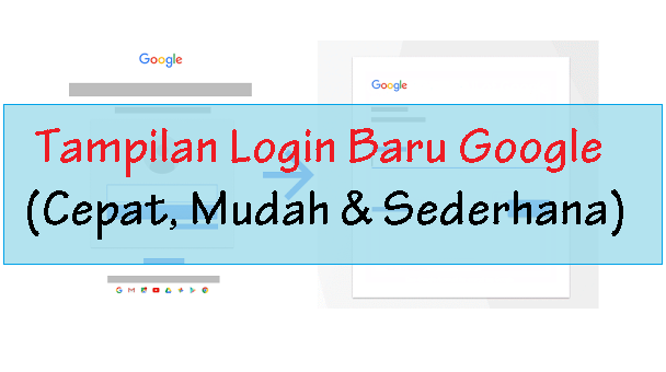 Tampilan Halaman Login Google Baru