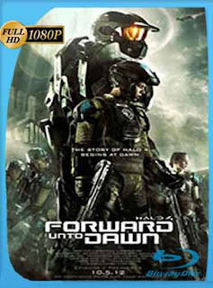 Halo 4 Forward Unto Dawn 2012 HD [1080p] Latino [GoogleDrive] DizonHD