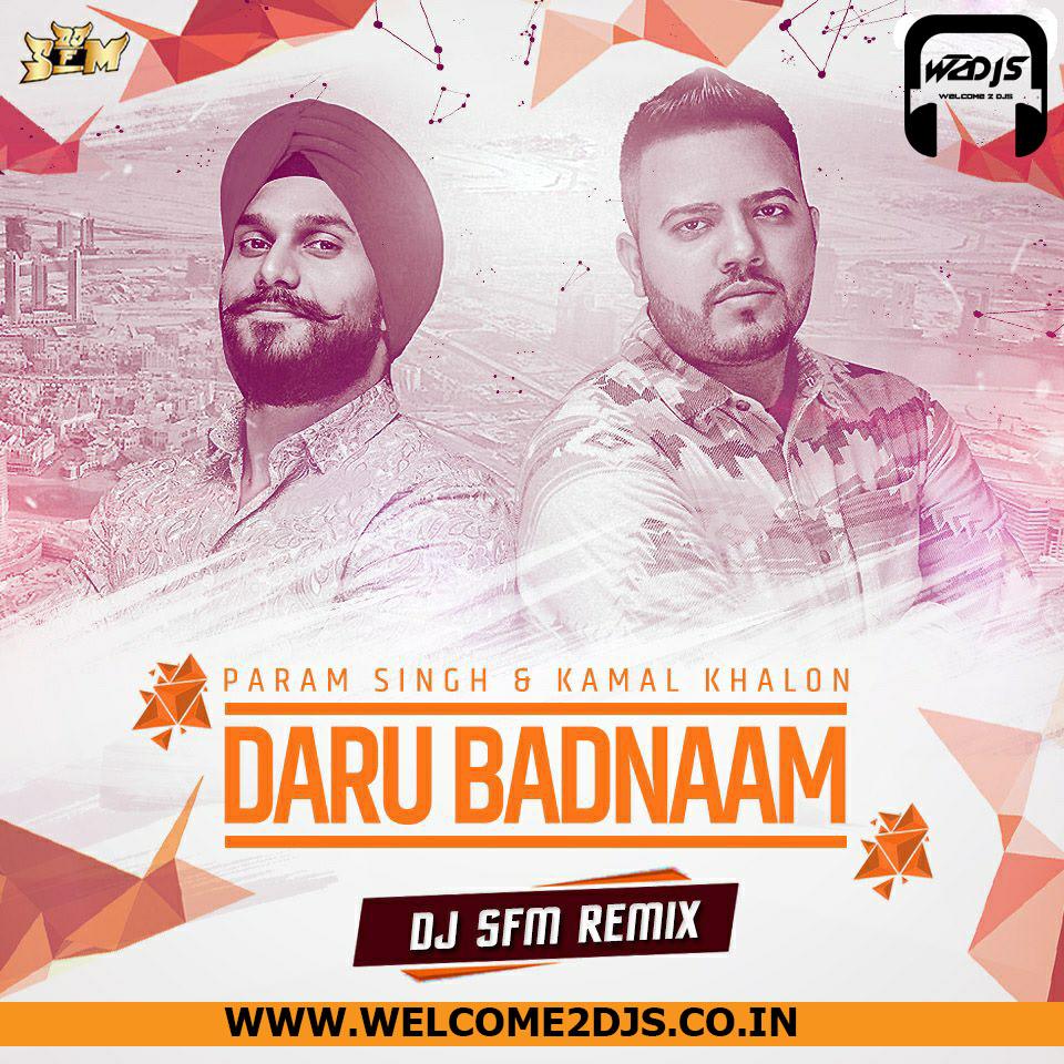 Daru Badnam Dj Remix Sapna: Dj S.F.M Remix