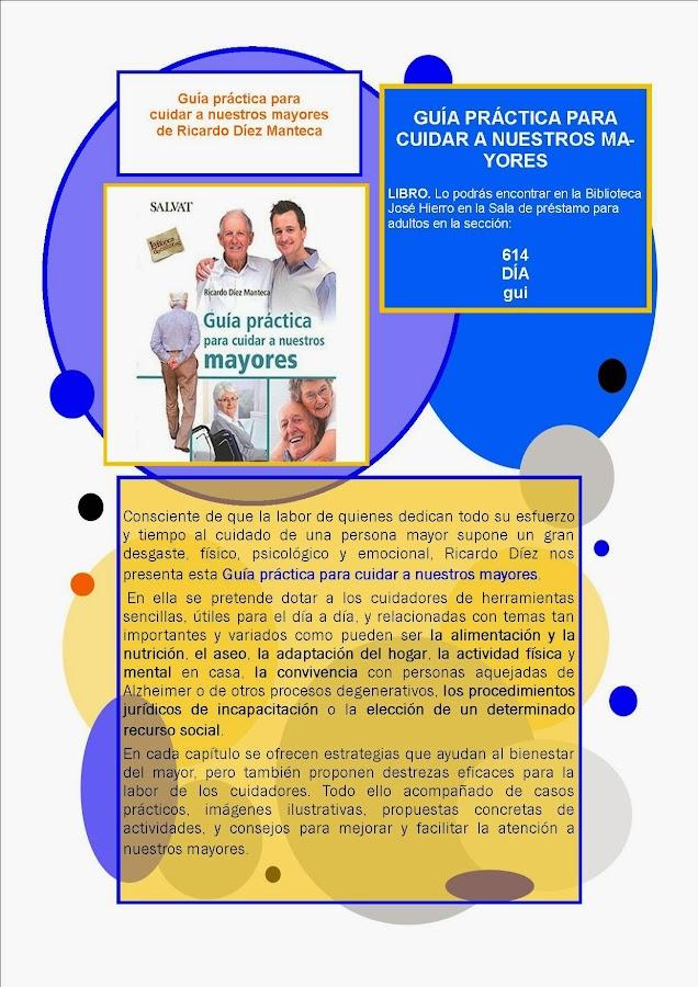 Guía práctica para cuidar a nuestros mayores. Ricardo Díez