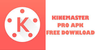 Andriod apk:- KineMaster – Pro Video Editor [Unlocked]