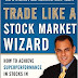 Three Trading Lessons From Trade Like a Stock Market Wizard by Mark Minervini