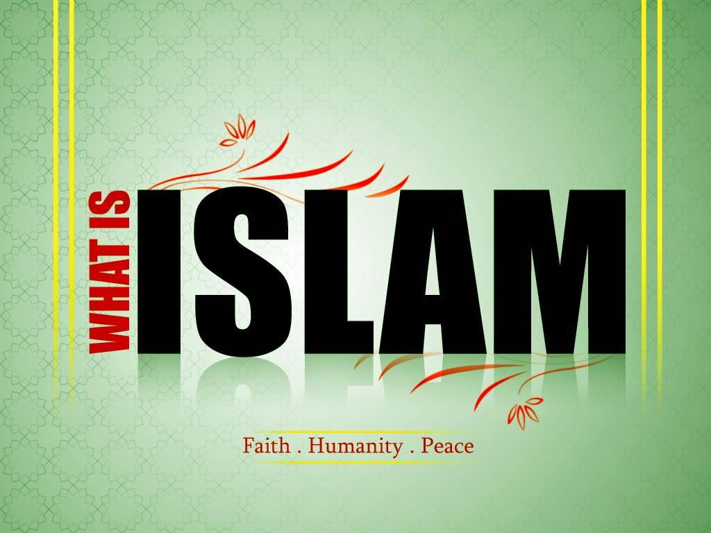 Islam,what is Islam,apa itu Islam?