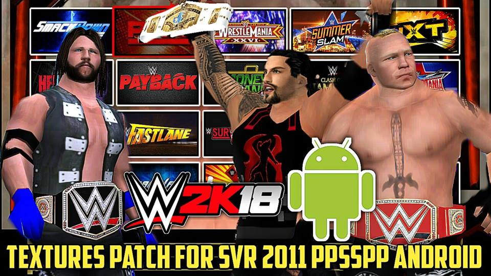 Download wwe 2k18 for ppsspp ( android and pc)