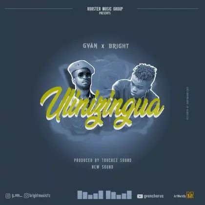 Download Audio   G Van ft Bright - Ulizingua