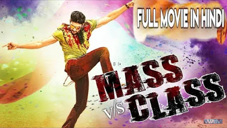 Poster Of Free Download Mass V/s Class 2018 300MB Full Movie Hindi Dubbed 720P Bluray HD HEVC Small Size Pc Movie Only At worldfree4u.com