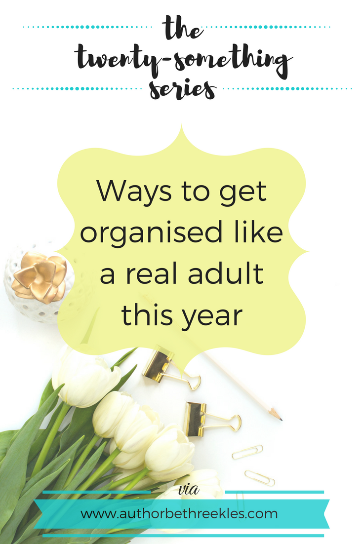 In this post, I share a few ways you can start getting organised and feel like a real, responsible, self-sufficient adult