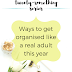The Twenty-Something Series: Ways to get organised like a real adult this year