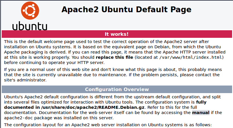 You should see the Apache 2 Ubuntu Default Page if the installation is successful