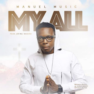 Manuel Music. My All. Song Download
