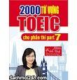 2000 Từ Vựng Toeic Cho Phần Thi Part 7 - Vũ Mai Phương