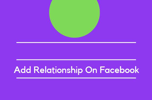 Add Relationship On Facebook