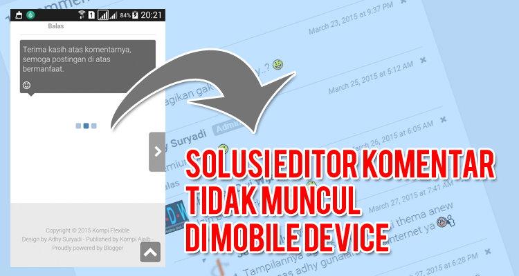 Solusi Lain Editor Komentar Tidak Muncul Di Mobile Device