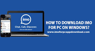 How to Download Imo for pc