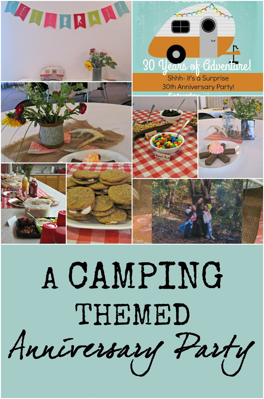 A Retro Camper Themed Anniversary Party! The food, the decor, the invites... see it all!