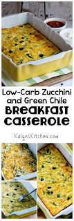 Low-Carb Zucchini and Green Chile Breakfast Casserole found on KalynsKitchen.com